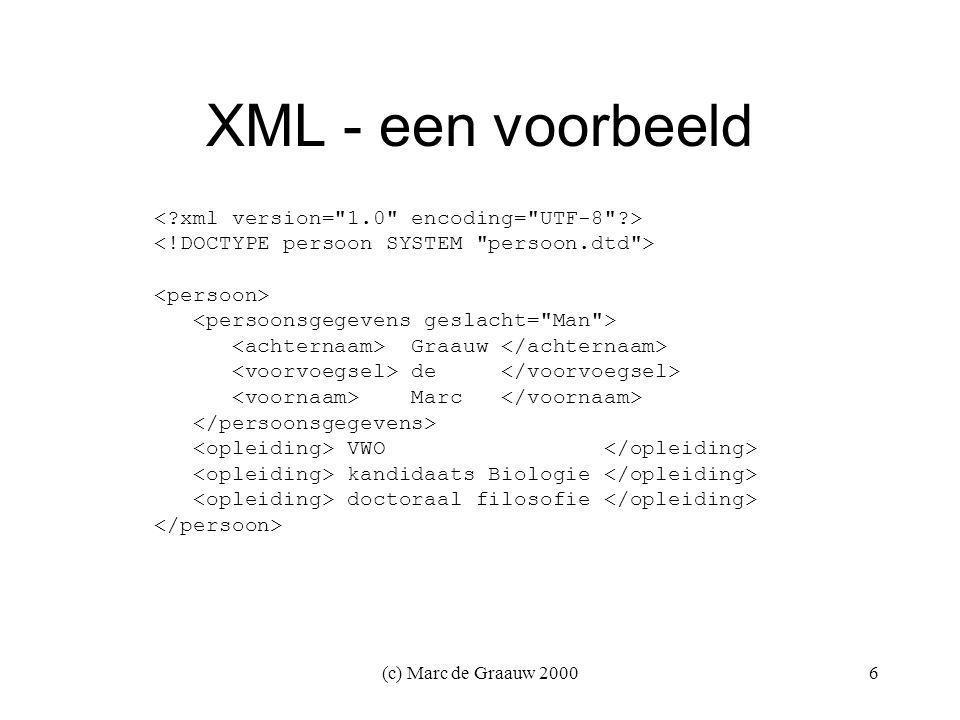 (c) Marc de Graauw 20006 XML - een voorbeeld Graauw de Marc VWO kandidaats Biologie doctoraal filosofie