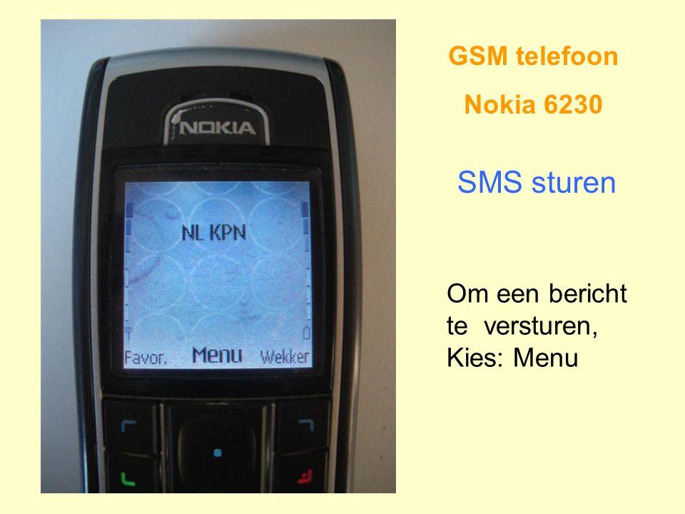 GSM telefoon Nokia 6230 SMS sturen Om een bericht te versturen, Kies: Menu