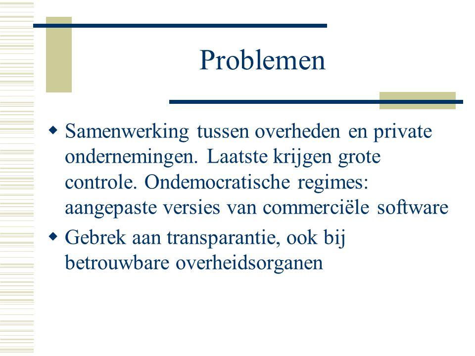 Problemen  Samenwerking tussen overheden en private ondernemingen.