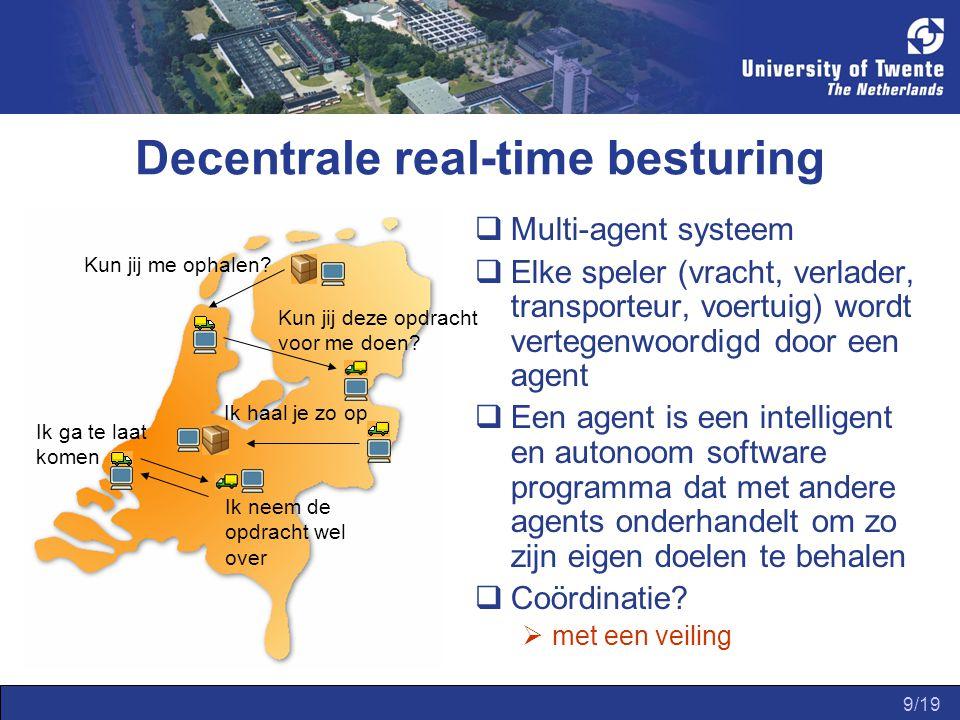 9/19 Decentrale real-time besturing Kun jij me ophalen.