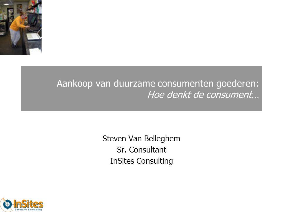 Aankoop van duurzame consumenten goederen: Hoe denkt de consument… Steven Van Belleghem Sr.