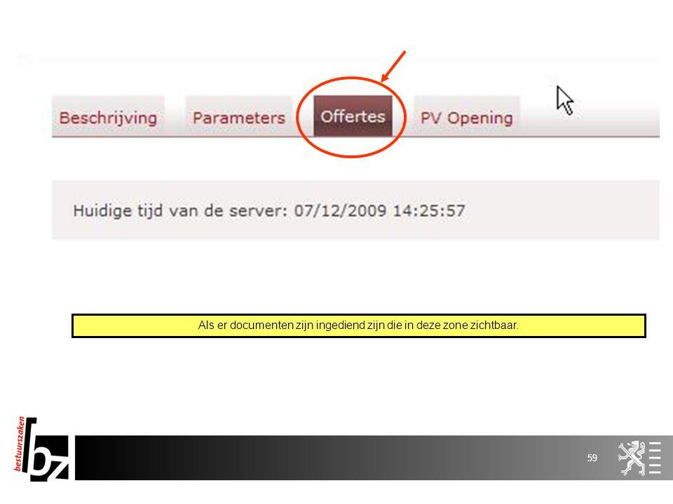 58 E-Tendering Registratie Aanbestedende overheid Leverancier s Aanbestedende overheid Pre-openingsfase Aanvinken e-tendering in e-notification Verant