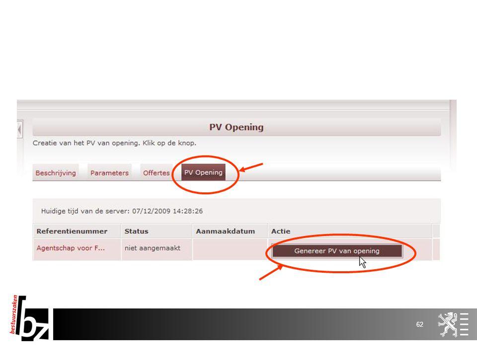 61 E-Tendering Registratie Aanbestedende overheid Leverancier s Aanbestedende overheid Pre-openingsfase Aanvinken e-tendering in e-notification Verant