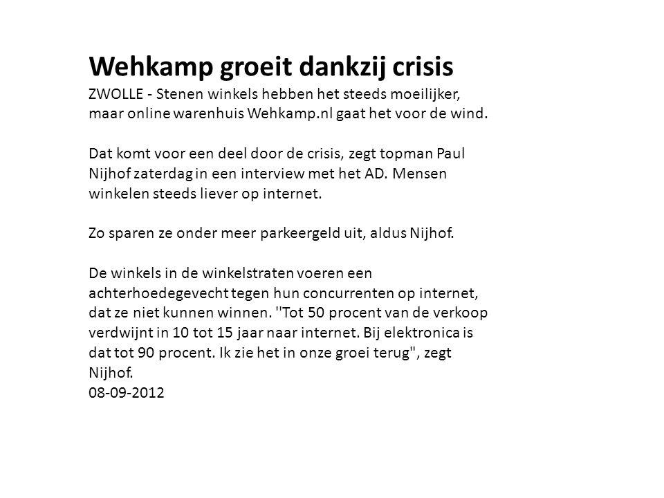 Wehkamp groeit dankzij crisis ZWOLLE - Stenen winkels hebben het steeds moeilijker, maar online warenhuis Wehkamp.nl gaat het voor de wind.