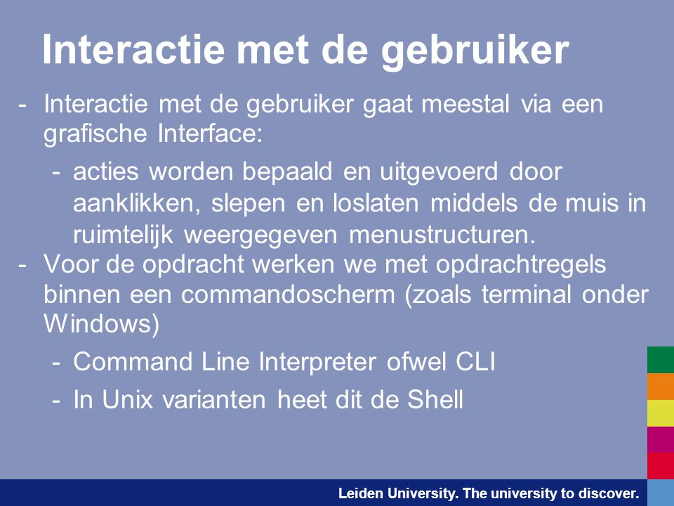 Leiden University. The university to discover.