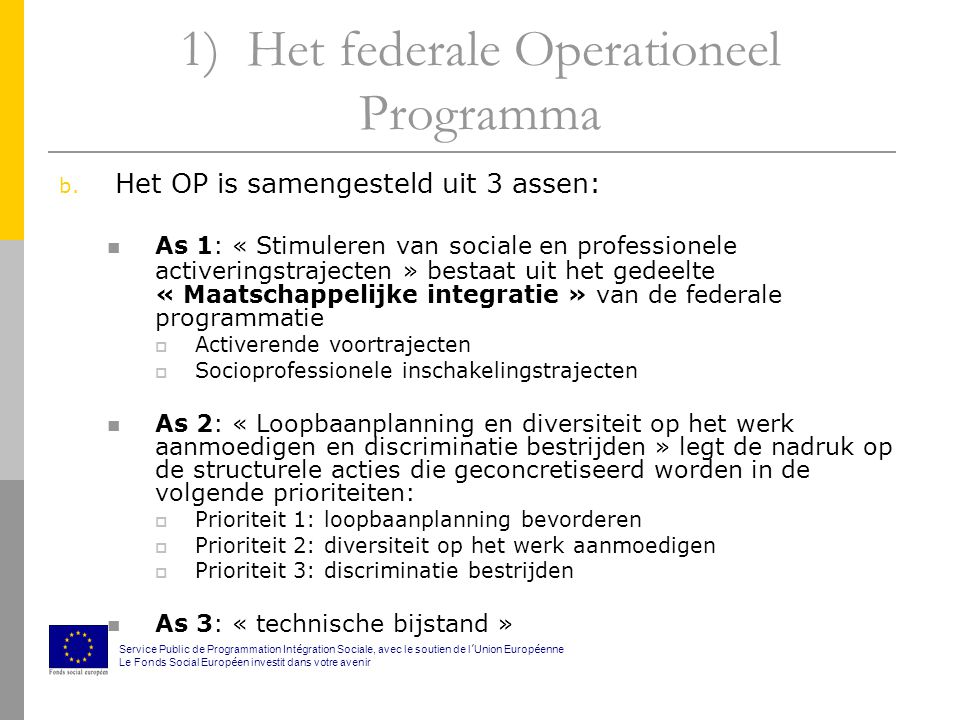5) Financieringssysteem  Opstart van het project = 20 % betaald  Uw uiteindelijke werkelijke uitgaven per kwartaal  B.A.