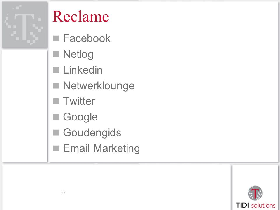 Reclame Facebook Netlog Linkedin Netwerklounge Twitter Google Goudengids Email Marketing 32