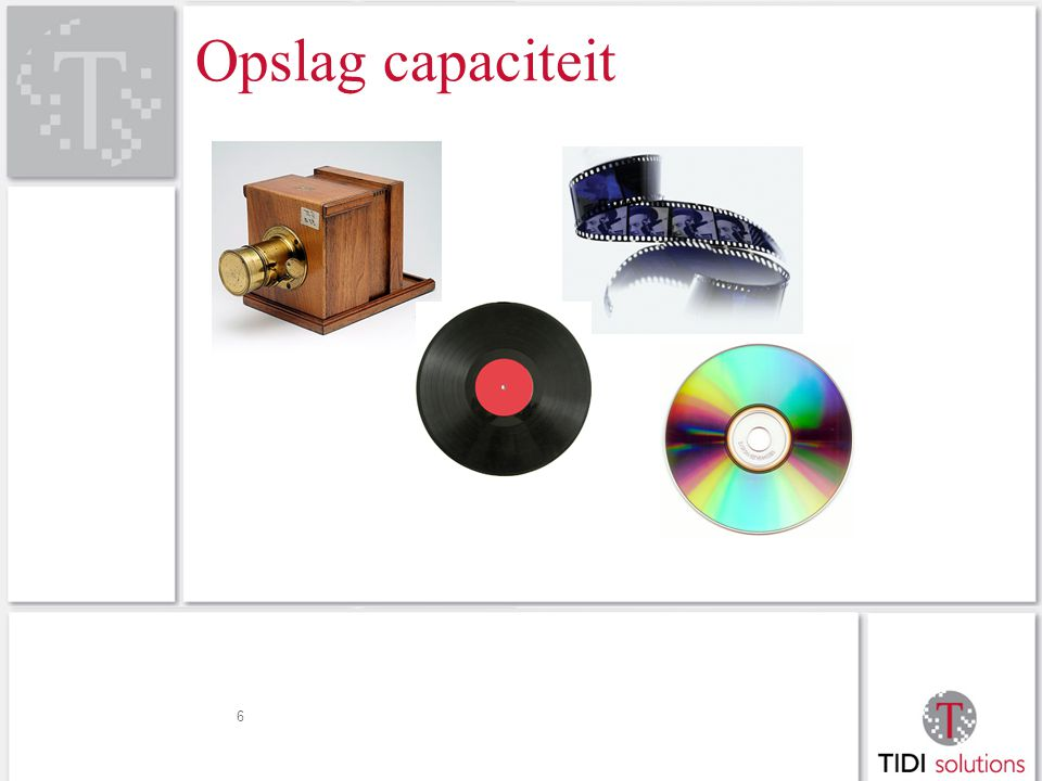 Opslag capaciteit 6