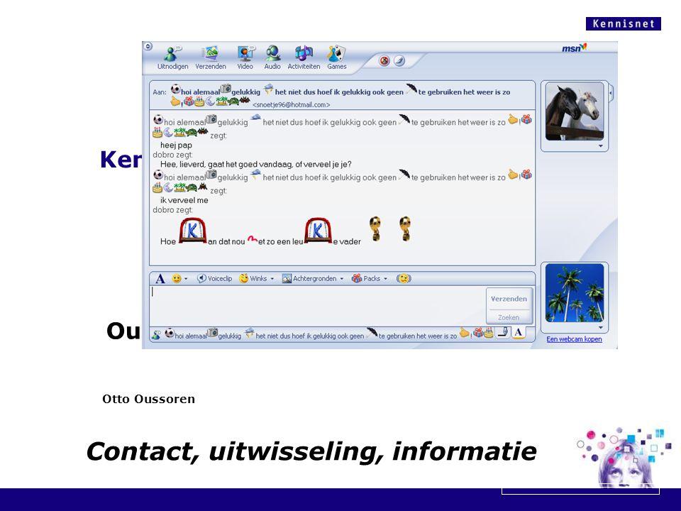 Kennisnet.nl … ook voor ouders! Toch?? Otto Oussoren Ouderavond OBS Nicolaasschool Contact, uitwisseling, informatie
