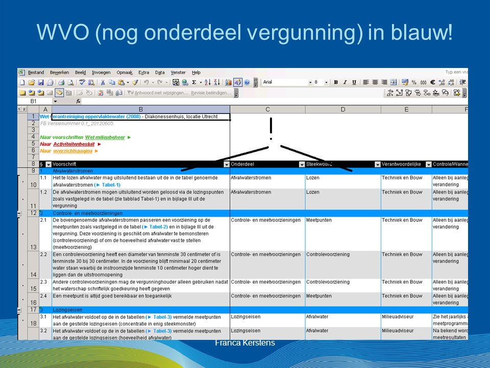 Franca Kerstens WVO (nog onderdeel vergunning) in blauw!