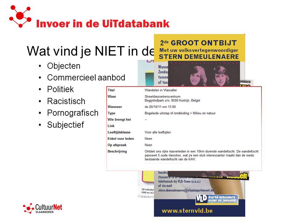 Invoer in de UiTdatabank Wat vind je NIET in de UiTdatabank.