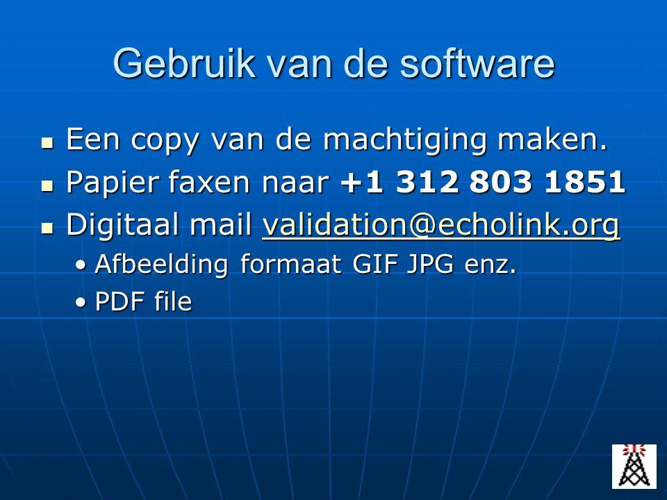 Gebruik van de software Een copy van de machtiging maken. Een copy van de machtiging maken. Papier faxen naar +1 312 803 1851 Papier faxen naar +1 312