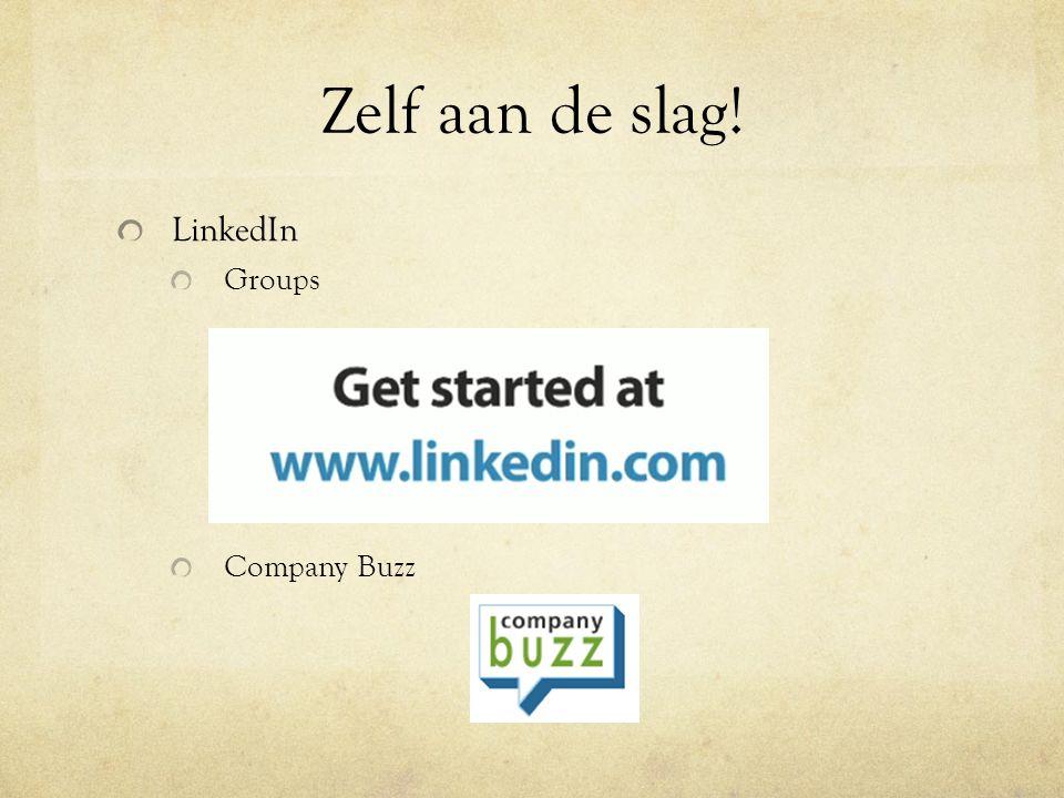 Zelf aan de slag! LinkedIn Groups Company Buzz