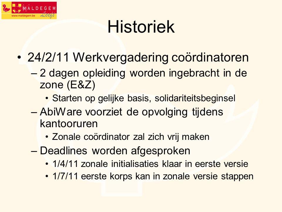 Historiek 24/2/11 Werkvergadering coördinatoren –2 dagen opleiding worden ingebracht in de zone (E&Z) Starten op gelijke basis, solidariteitsbeginsel