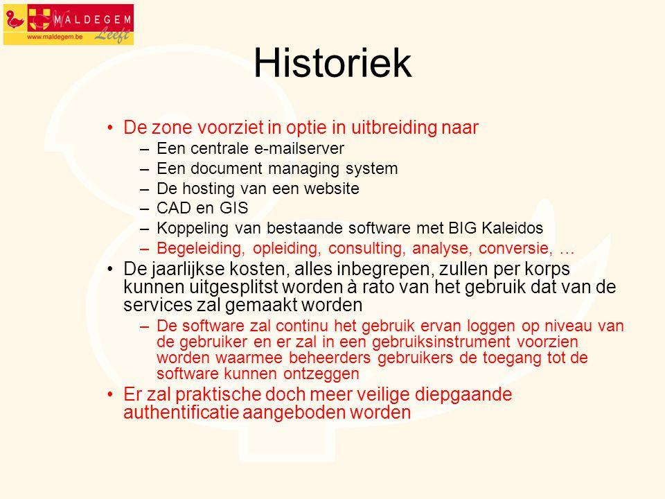 Historiek De zone voorziet in optie in uitbreiding naar –Een centrale e-mailserver –Een document managing system –De hosting van een website –CAD en G