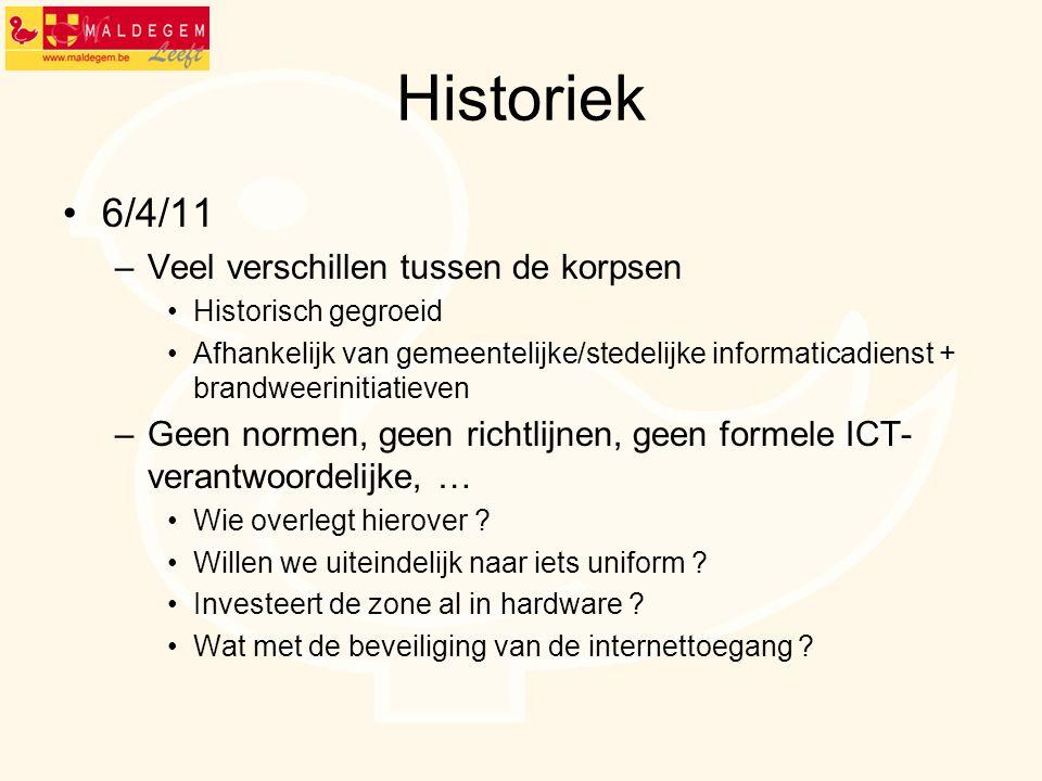 Historiek 6/4/11 –Veel verschillen tussen de korpsen Historisch gegroeid Afhankelijk van gemeentelijke/stedelijke informaticadienst + brandweerinitiat