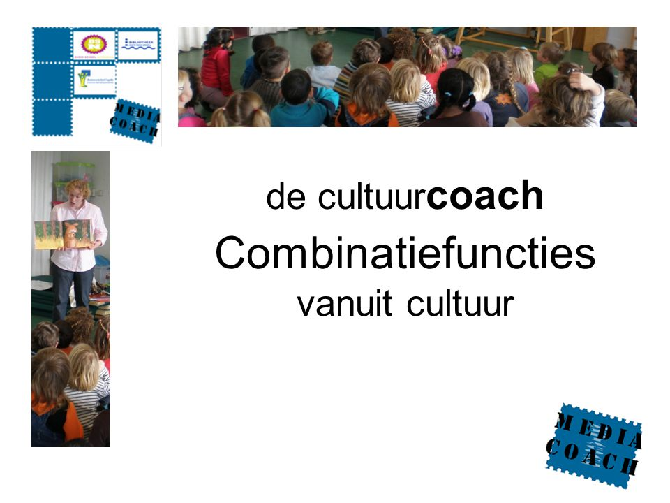 de cultuur coach Combinatiefuncties vanuit cultuur