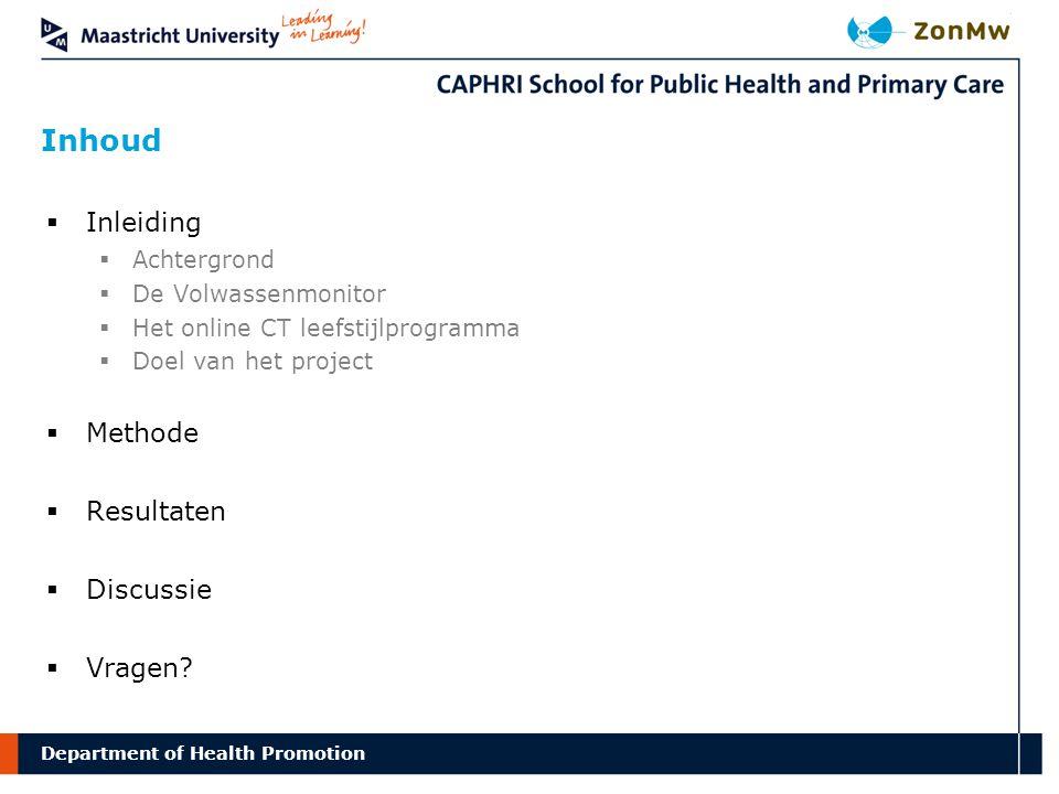 Department Delphi study Inhoud of Health Promotion  Inleiding  Achtergrond  De Volwassenmonitor  Het online CT leefstijlprogramma  Doel van het p
