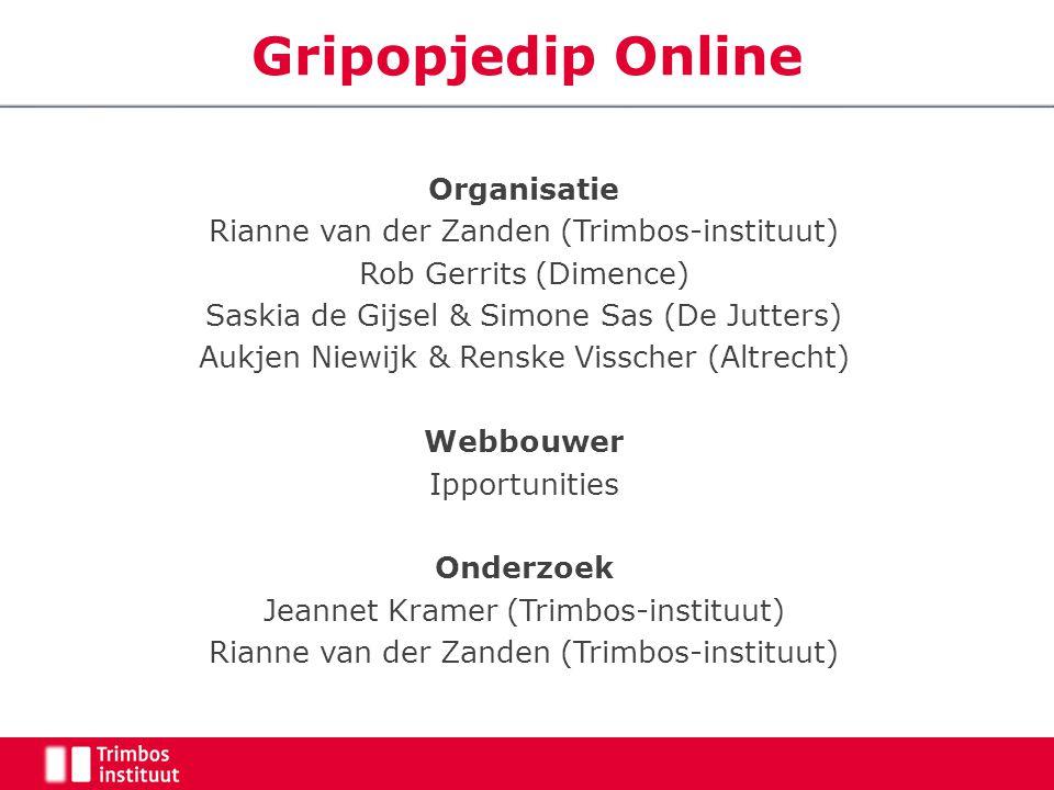 Organisatie Rianne van der Zanden (Trimbos-instituut) Rob Gerrits (Dimence) Saskia de Gijsel & Simone Sas (De Jutters) Aukjen Niewijk & Renske Vissche