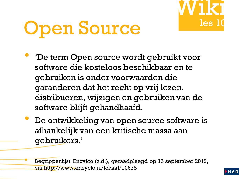 les 10 Open Source 'De term Open source wordt gebruikt voor software die kosteloos beschikbaar en te gebruiken is onder voorwaarden die garanderen dat het recht op vrij lezen, distribueren, wijzigen en gebruiken van de software blijft gehandhaafd.