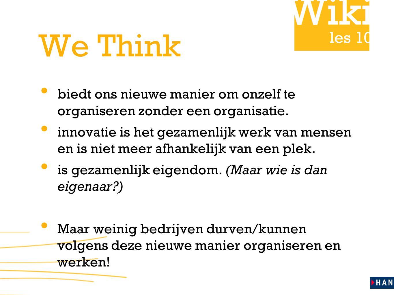 les 10 We Think biedt ons nieuwe manier om onzelf te organiseren zonder een organisatie.