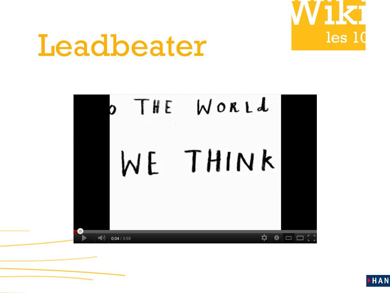 les 10 Huiswerk ‣ Lees tekst 4 uit de reader: De We-Think-onderneming uit het boek We Think van Charles Leadbeater.