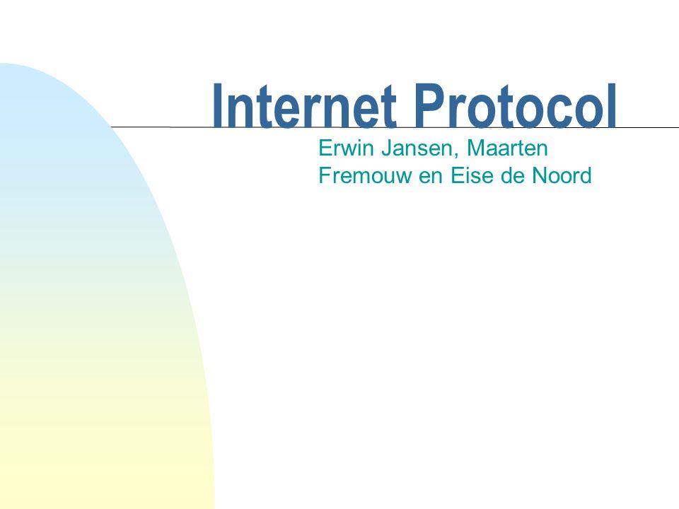 Internet Protocol Erwin Jansen, Maarten Fremouw en Eise de Noord