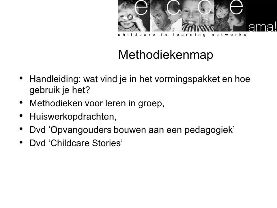Methodiekenmap Handleiding: wat vind je in het vormingspakket en hoe gebruik je het? Methodieken voor leren in groep, Huiswerkopdrachten, Dvd 'Opvango