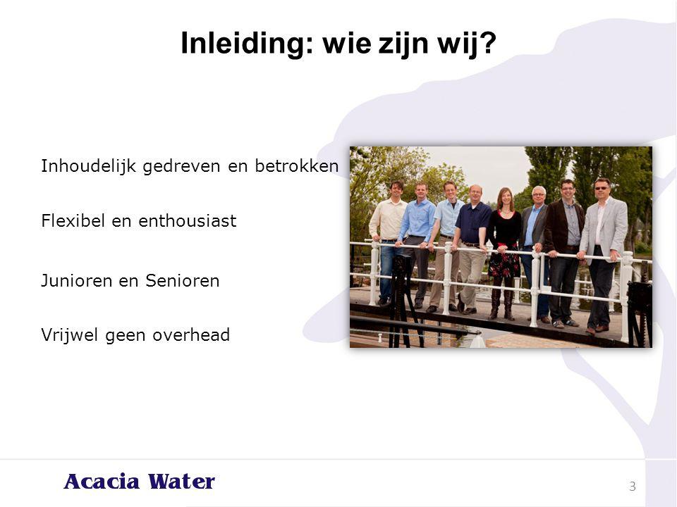 Inleiding: wat doen wij?  Internationale samenwerking  Innovatie  Meten  Advies 4