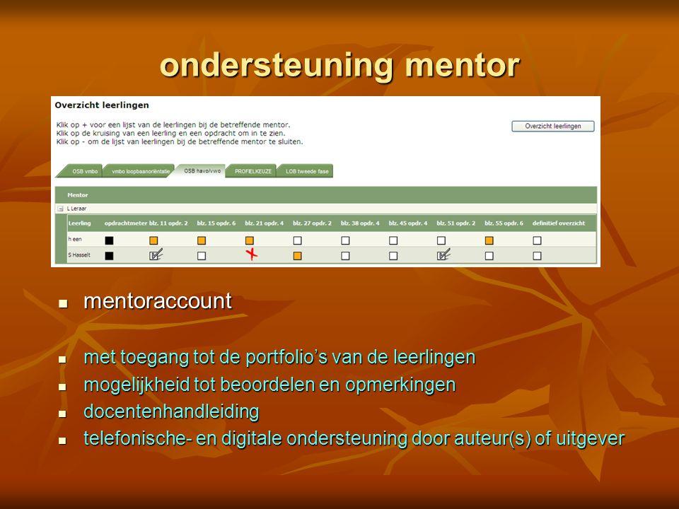 ondersteuning mentor mentoraccount mentoraccount met toegang tot de portfolio's van de leerlingen met toegang tot de portfolio's van de leerlingen mog