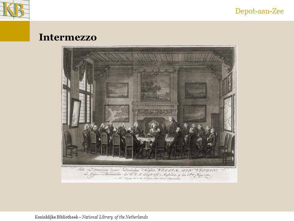 Koninklijke Bibliotheek – National Library of the Netherlands Depot-aan-Zee Intermezzo