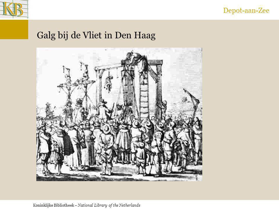 Koninklijke Bibliotheek – National Library of the Netherlands Depot-aan-Zee Galg bij de Vliet in Den Haag