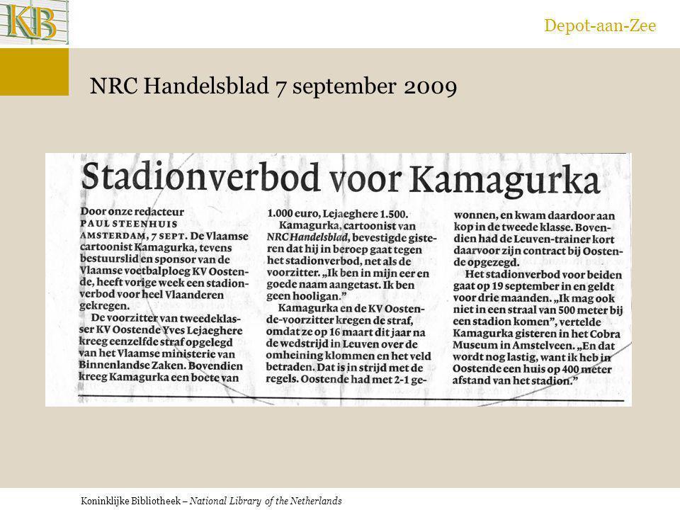Koninklijke Bibliotheek – National Library of the Netherlands Depot-aan-Zee NRC Handelsblad 7 september 2009
