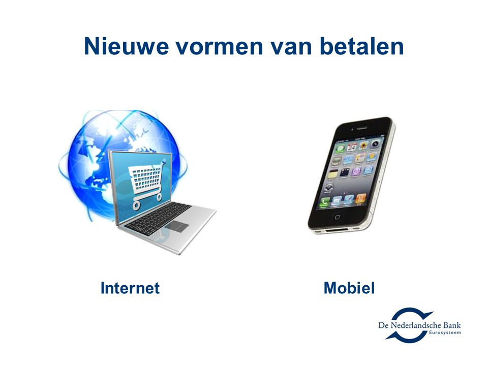 Nieuwe vormen van betalen InternetMobiel