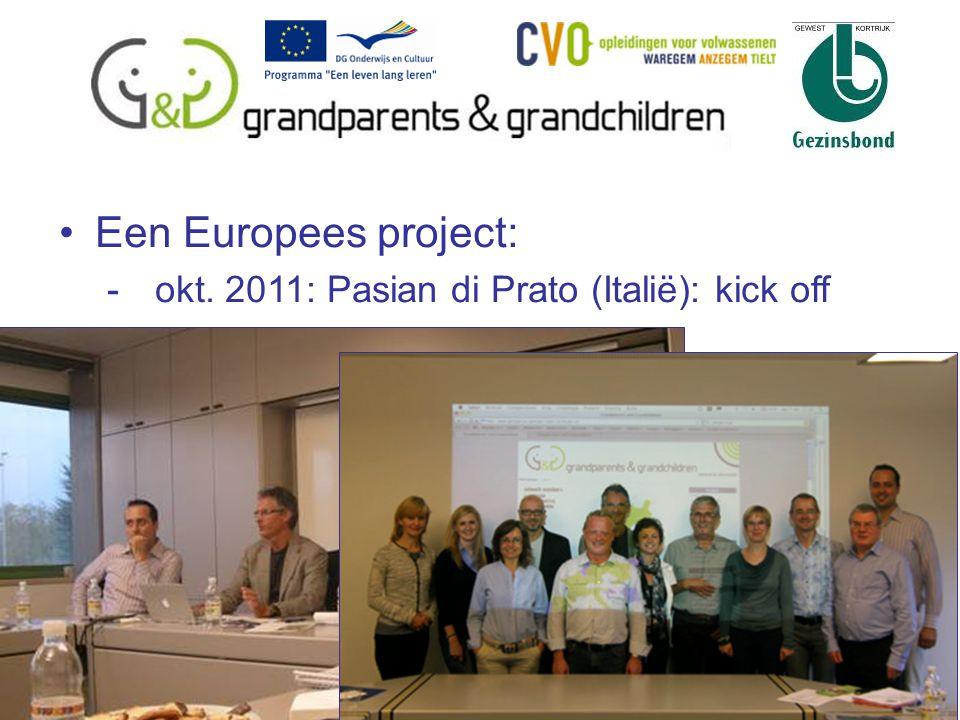 4 Een Europees project: -okt. 2011: Pasian di Prato (Italië): kick off