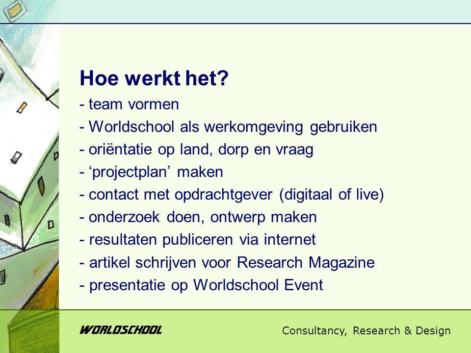 Consultancy, Research & Design Vragen van Kleine Ontwikkelingsorganisaties -bevlogen opdrachtgevers in Nederland -contactpersoon elders op de wereld -praktische, concrete opdrachten -niet noodzakelijk Engelstalig