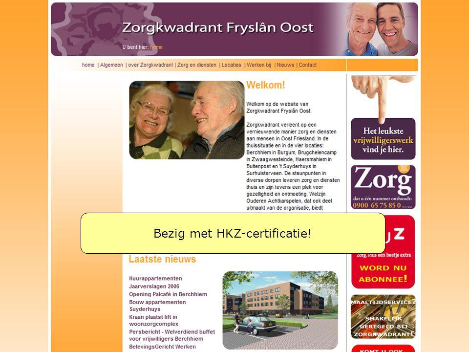 6 juli 2014 Titel 6 juli 2014W. de Vries jr/VU Tekst R.J. Bösecke Bezig met HKZ-certificatie!