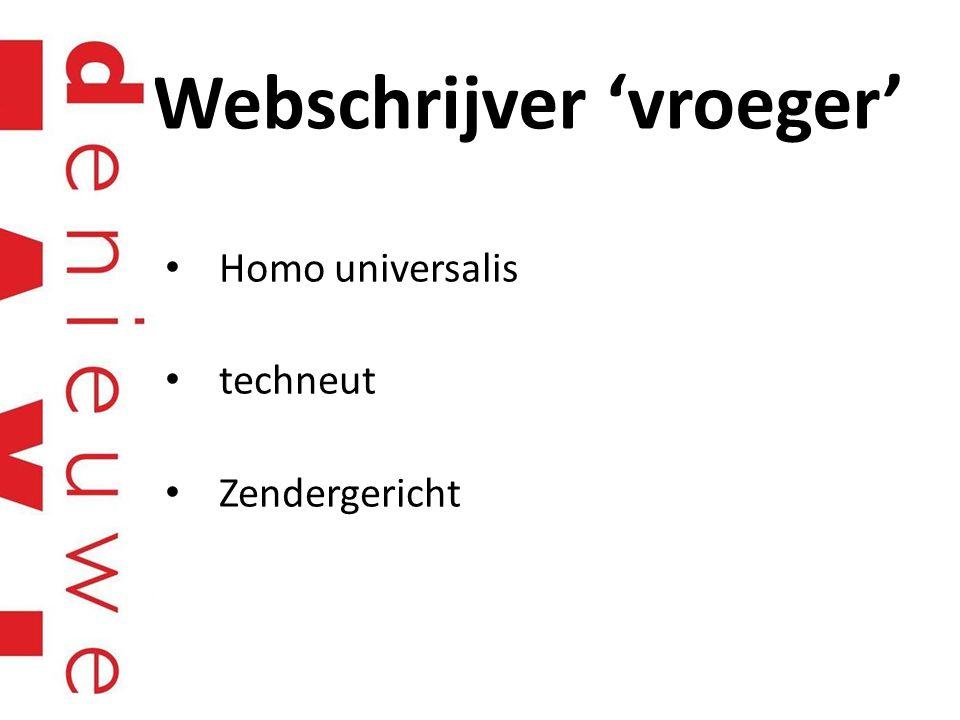 Webschrijver 'vroeger' Homo universalis techneut Zendergericht