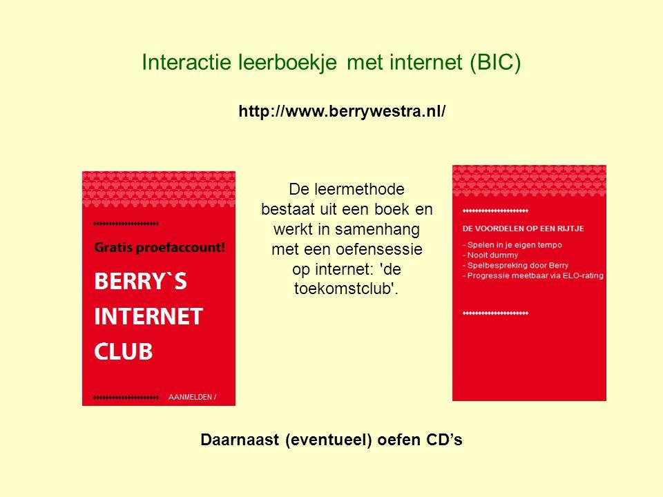 Interactie leerboekje met internet (BIC) http://www.berrywestra.nl/ De leermethode bestaat uit een boek en werkt in samenhang met een oefensessie op i