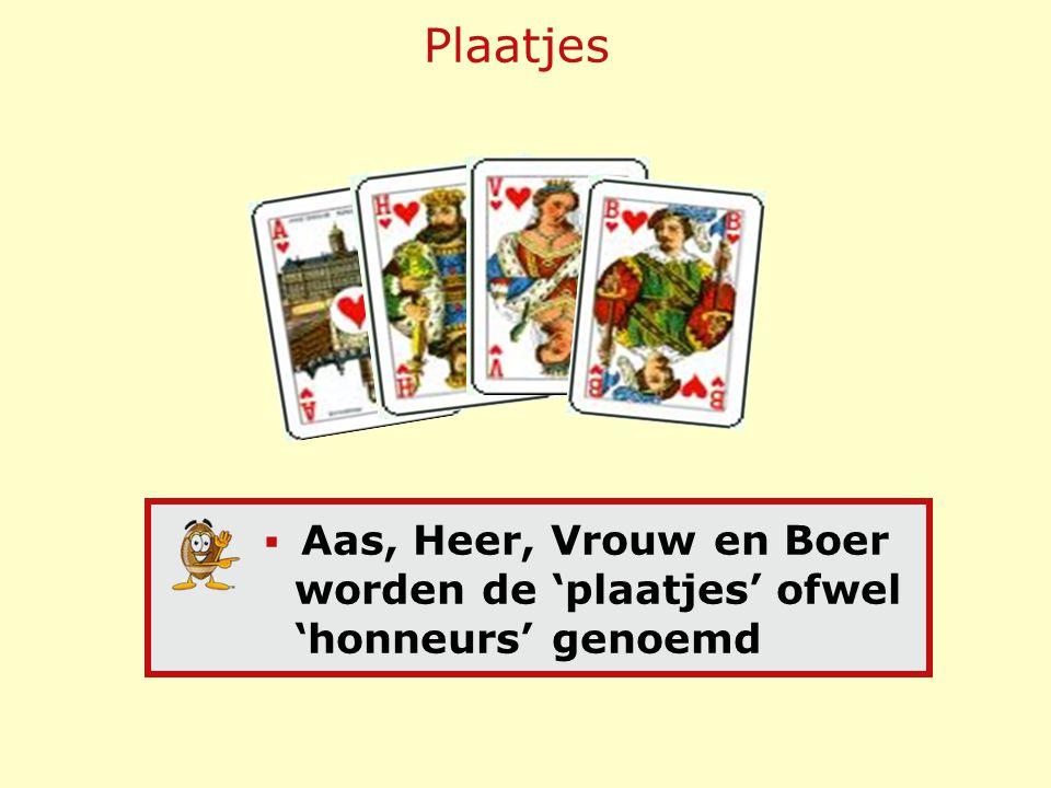 De Kleuren Volgorde: binnen 1 kleur van hoog naar laag: AHVB10 987 65432 honneurs middenkaartenlage kaarten