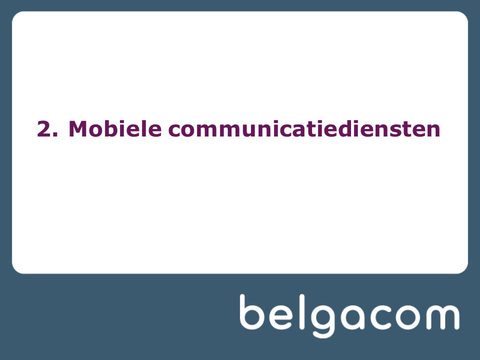 2.Mobiele communicatiediensten