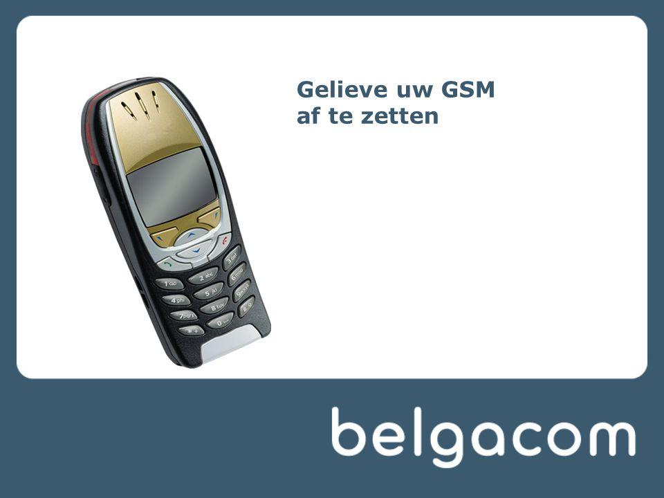 Gelieve uw GSM af te zetten