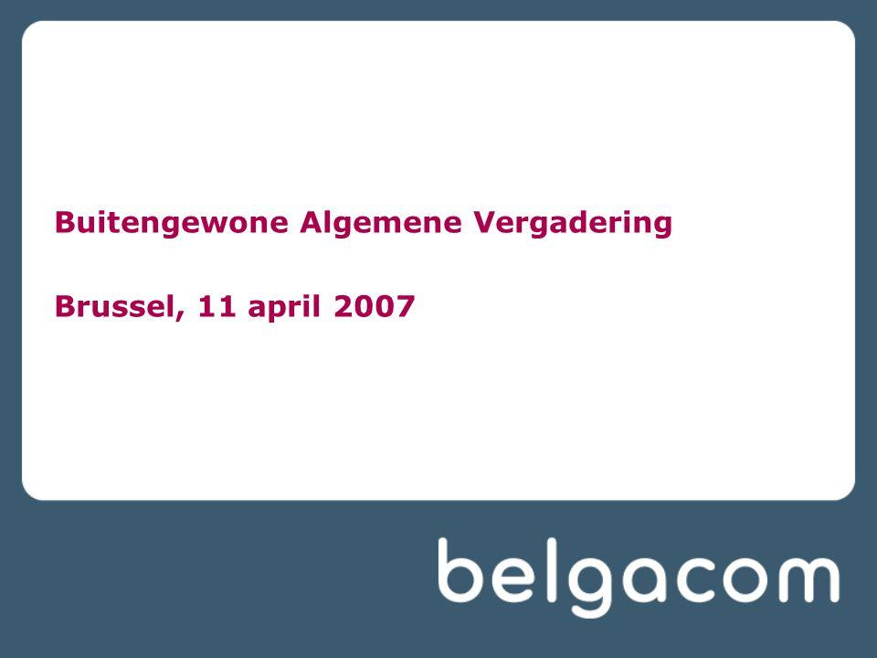 Buitengewone Algemene Vergadering Brussel, 11 april 2007