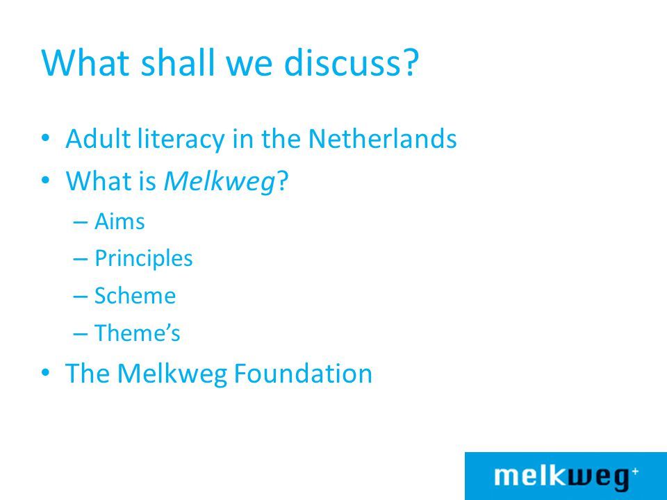 Adult Literacy in NL: Policy Civic integration programmes are obligatory in the Netherlands.