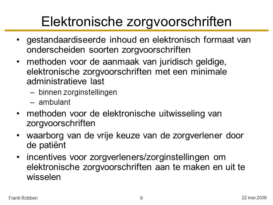 10 22 mei 2008 Frank Robben Codering en anonimisering beroep op trusted third party belast met –het coderen en anonimiseren van informatie –het ter beschikking stellen van de gecodeerde of geanonimiseerde informatie aan de actoren in de gezondheidszorg, aan beleidsvoerders en aan onderzoekers controle op de conformiteit van de coderings- en anonimiseringsmethoden met de wetgeving inzake de bescherming van de persoonlijke levenssfeer door het Sectoraal Comité trusted third party doet zelf geen beleidsondersteuning of studies !!!