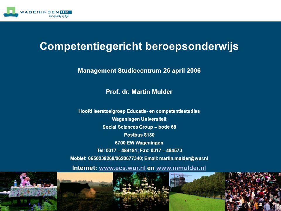 Competentiegericht beroepsonderwijs Management Studiecentrum 26 april 2006 Prof.