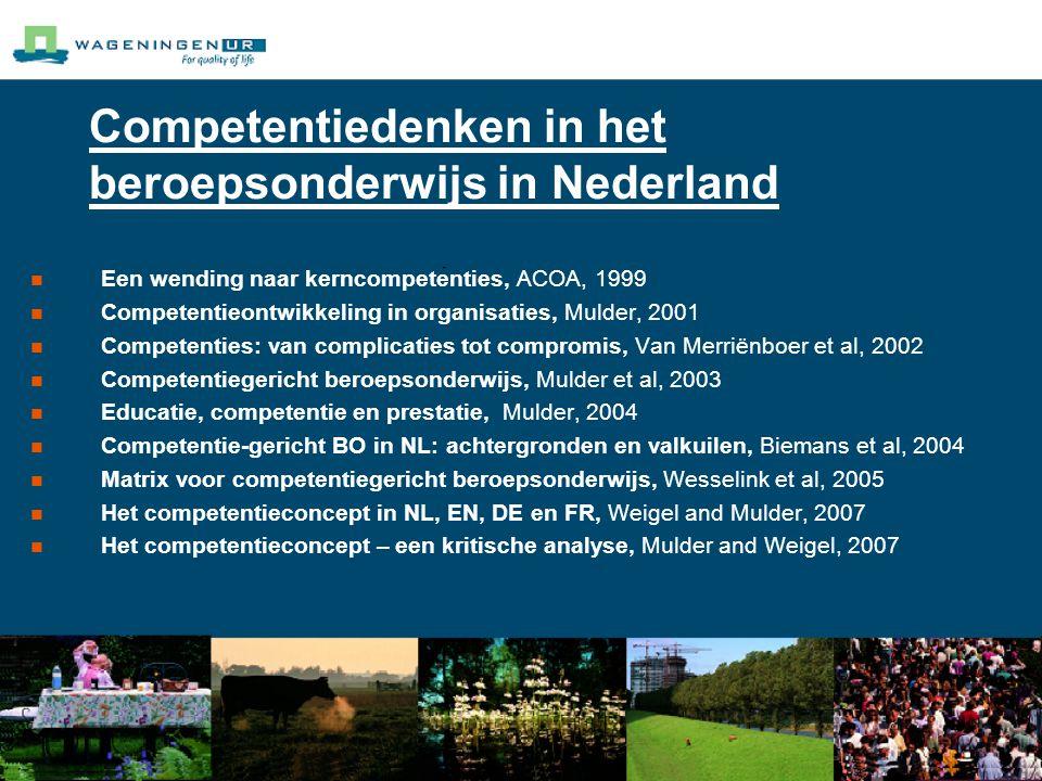 Competentiedenken in het beroepsonderwijs in Nederland Een wending naar kerncompetenties, ACOA, 1999 Competentieontwikkeling in organisaties, Mulder, 2001 Competenties: van complicaties tot compromis, Van Merriënboer et al, 2002 Competentiegericht beroepsonderwijs, Mulder et al, 2003 Educatie, competentie en prestatie, Mulder, 2004 Competentie-gericht BO in NL: achtergronden en valkuilen, Biemans et al, 2004 Matrix voor competentiegericht beroepsonderwijs, Wesselink et al, 2005 Het competentieconcept in NL, EN, DE en FR, Weigel and Mulder, 2007 Het competentieconcept – een kritische analyse, Mulder and Weigel, 2007