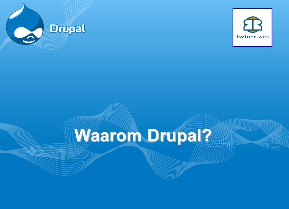 Waarom Drupal?