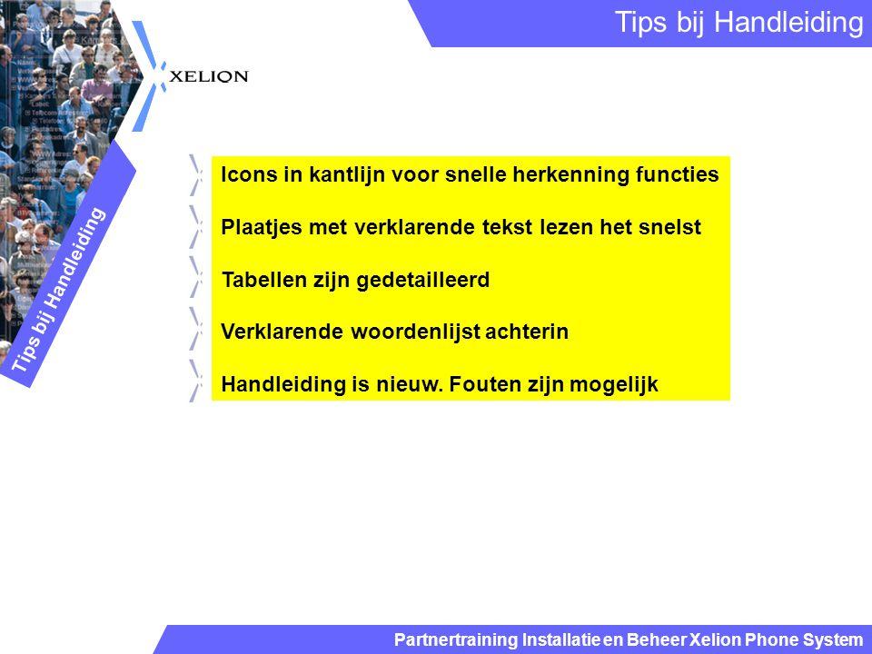 Partnertraining Installatie en Beheer Xelion Phone System Installatie