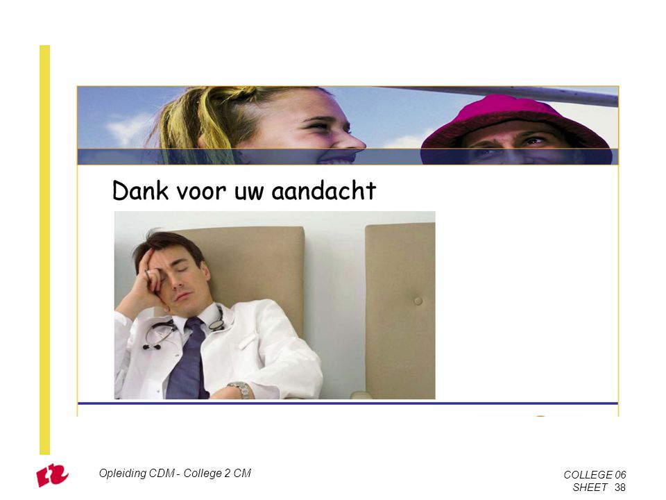 Opleiding CDM - College 2 CM COLLEGE 06 SHEET 38